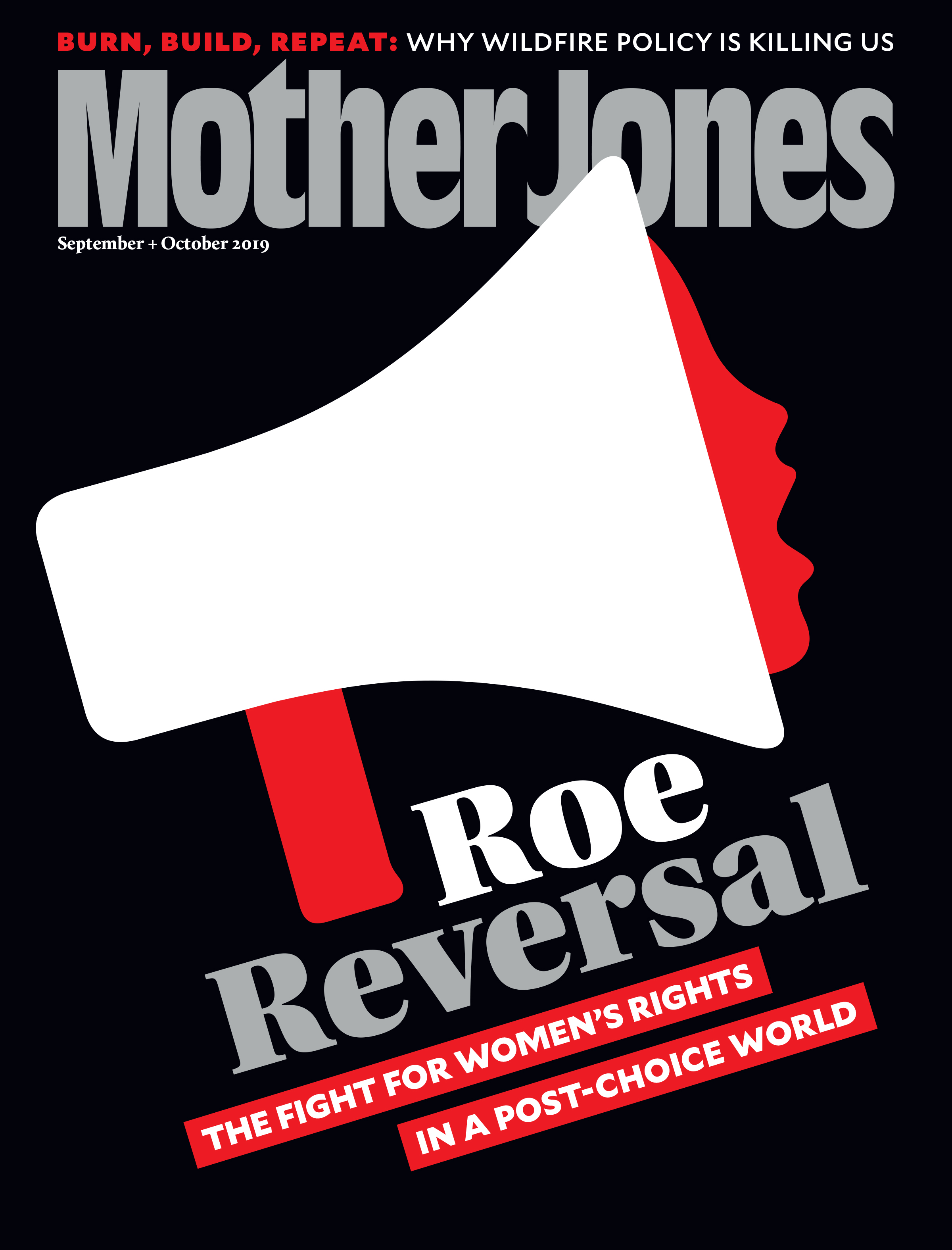Mother Jones Magazine Cover : September + October 2019